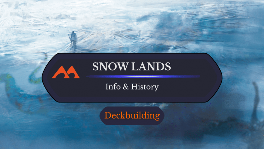 Snow-Covered Lands in Magic: History And Info