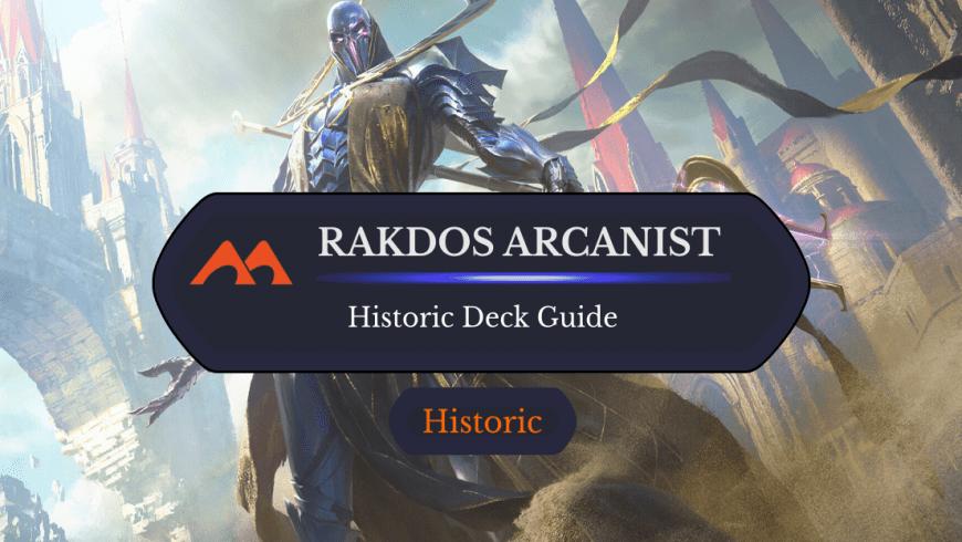 Deck Guide: Rakdos Arcanist in Historic