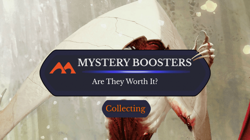 What's in an MTG Mystery Booster? Is it Worth Buying?