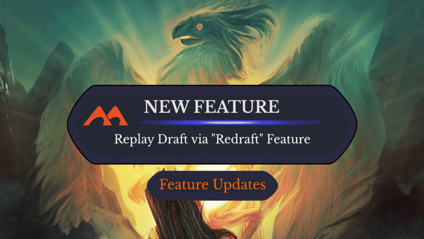 """New Feature: Replay Drafts via """"Redraft"""" Feature"""
