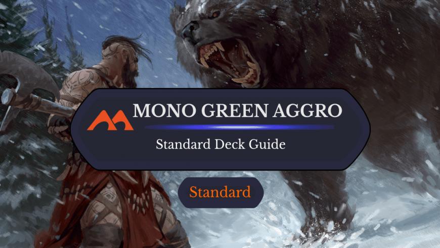Deck Guide: Mono Green Aggro in Standard
