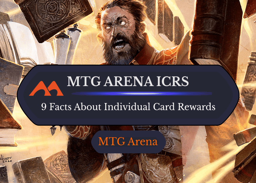 8 Facts You Need to Know about ICRs (Individual Card Rewards) in MTGA