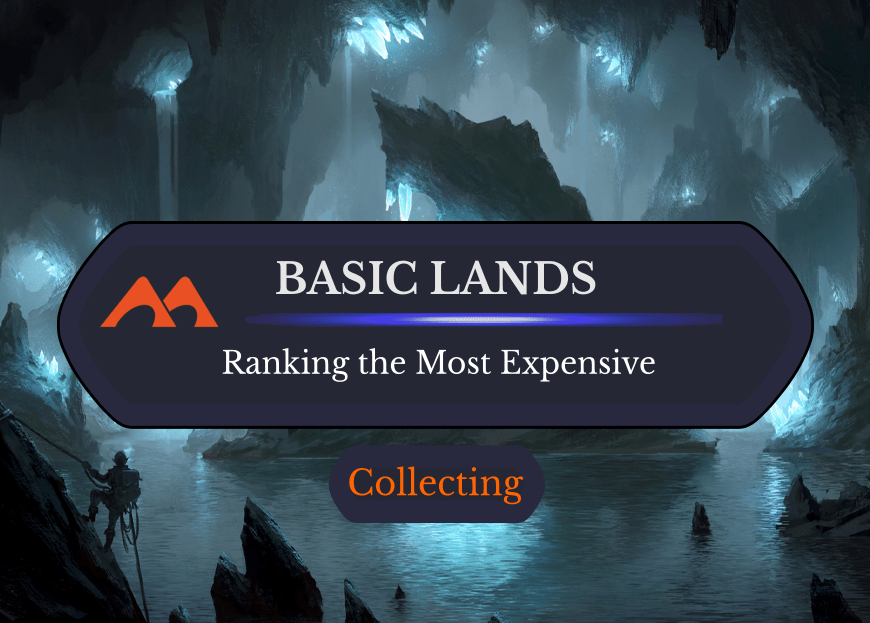 What Are the Most Expensive Basic Lands in All of Magic?