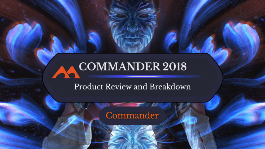 Commander 2018 Decks: Review and Information