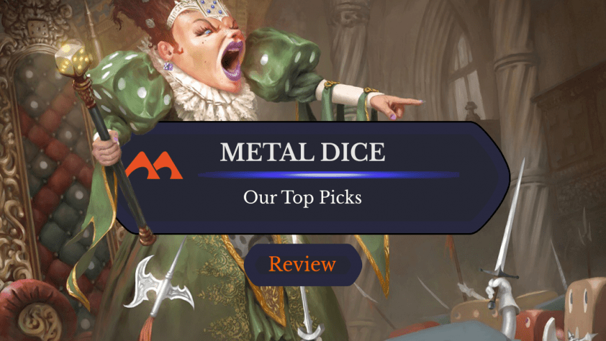 What Are the Best Metal Dice?