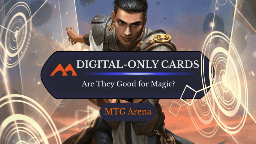 List of MTG Arena and Historic Exclusive Cards—Are They Good for Magic?