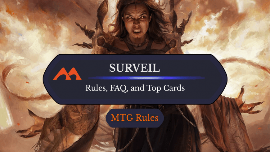 Surveil in MTG: Rules, History, and Best Cards