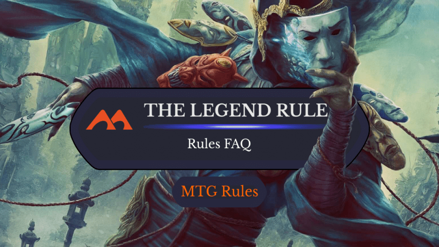How Does the Legend Rule Work in Magic?