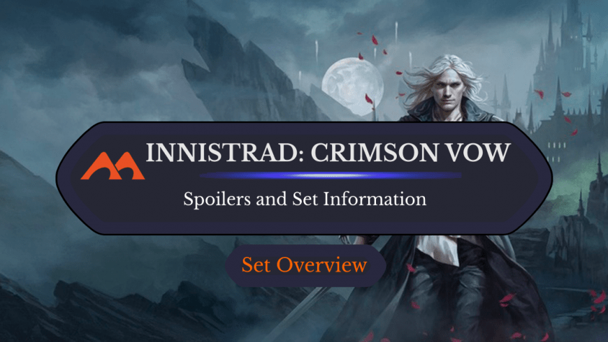Innistrad Crimson Vow: Set News, Information, and Spoilers