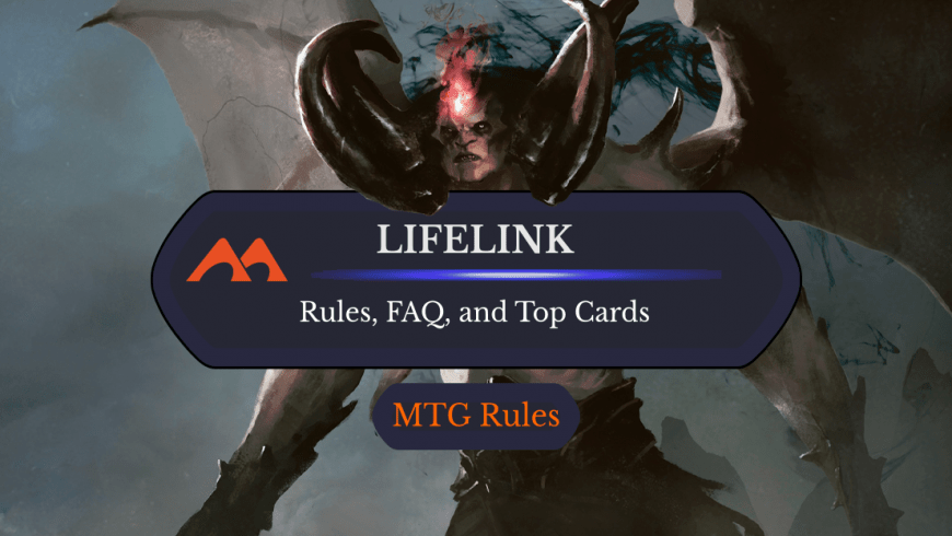 Lifelink in MTG: Rules, History, and Best Cards