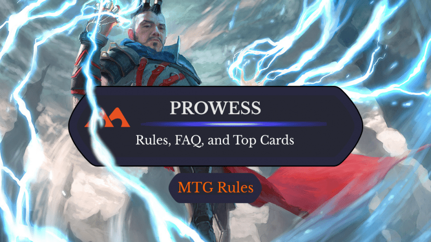 Prowess in MTG: Rules, History, and Best Cards