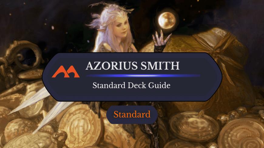 Deck Guide: Azorius Smith in Standard