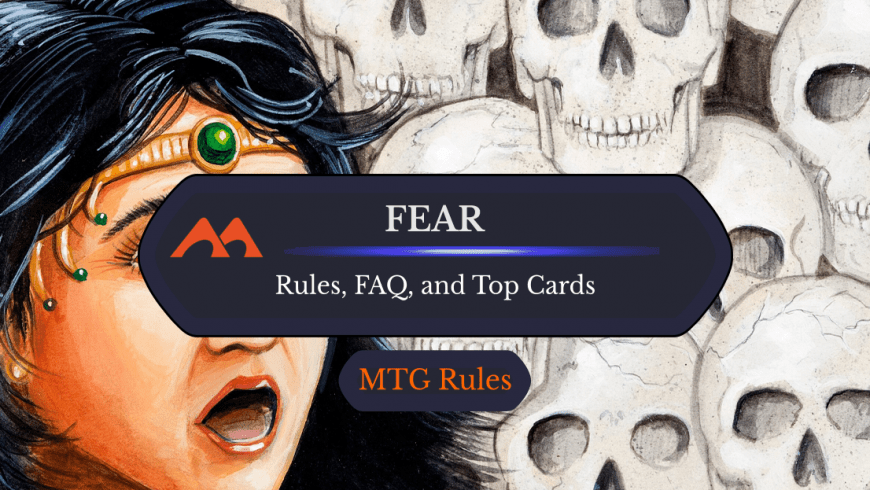 Fear in MTG: Rules, History, and Best Cards