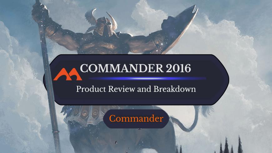 Commander 2016 Decks: Product Breakdown and Information