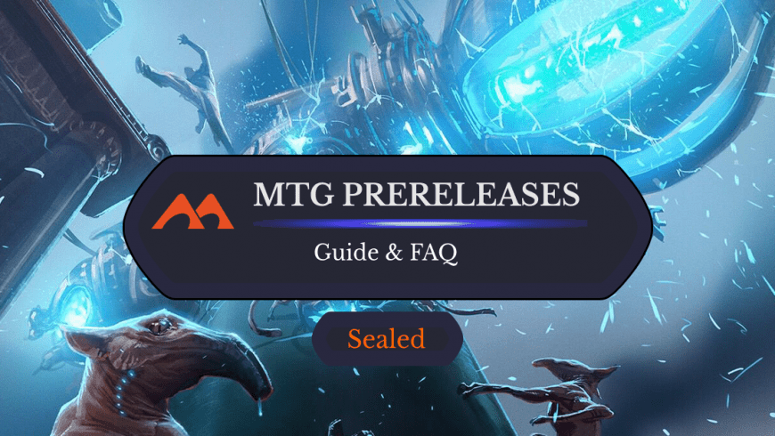 The Magic Prerelease Primer: Everything You Need to Know