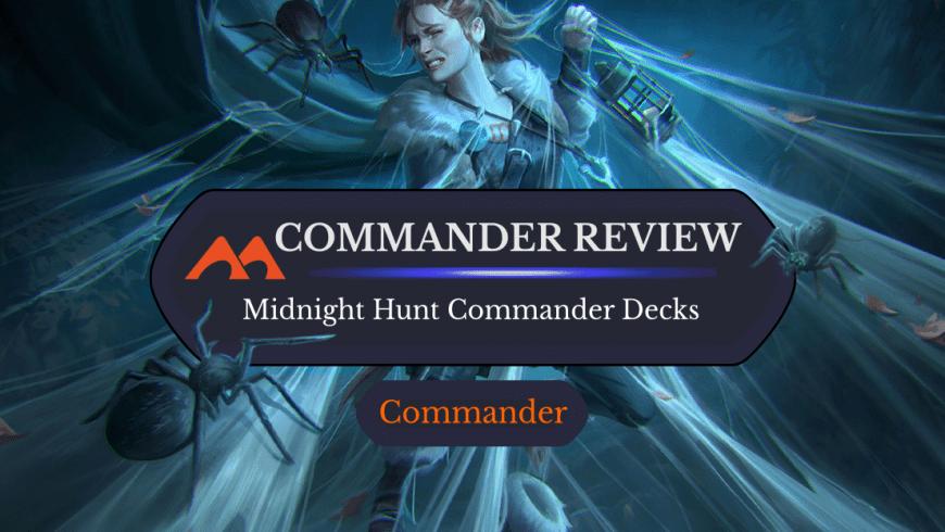 Innistrad Midnight Hunt Commander Decks: Are They Worth It?