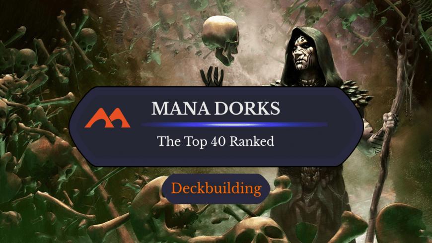 The Best 40 Mana Dorks in Magic