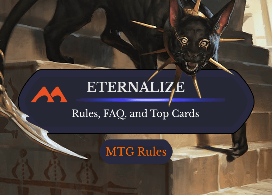 Eternalize in MTG: Rules, History, and Best Cards