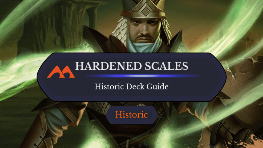 Deck Guide: Hardened Scales in Historic