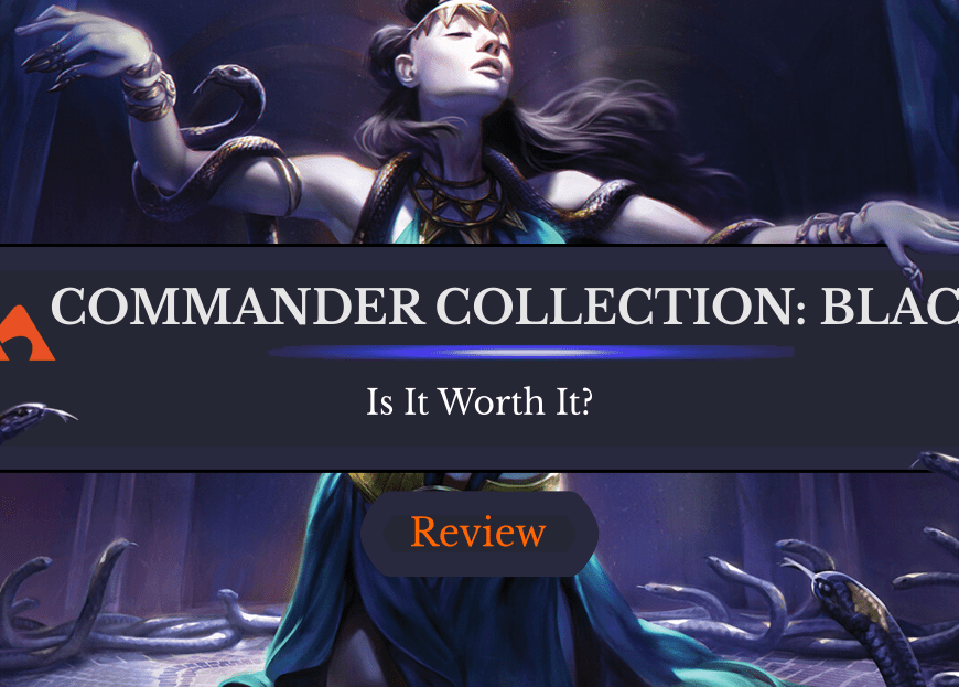 Commander Collection: Black Review—Is it Worth It?