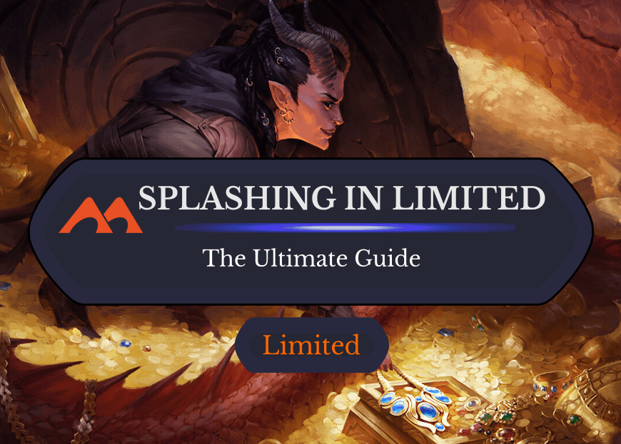 The Ultimate Guide to Splashing in Draft and Sealed (Examples)
