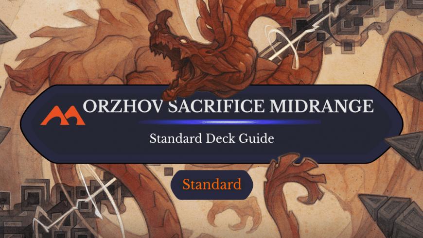 Deck Guide: Orzhov Sacrifice Midrange in Standard