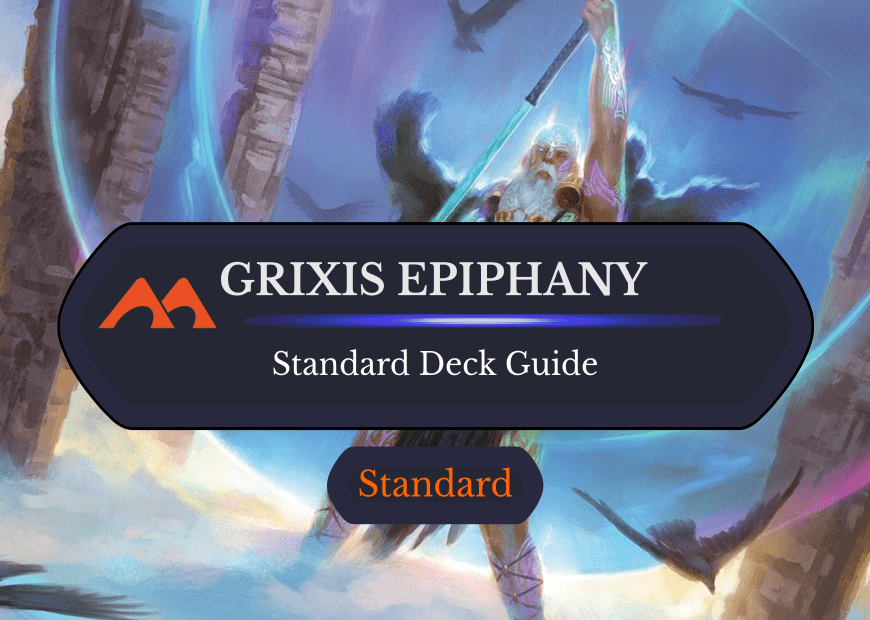 Deck Guide: Grixis Epiphany in Standard